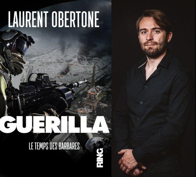 Laurent Obertone - Guerilla
